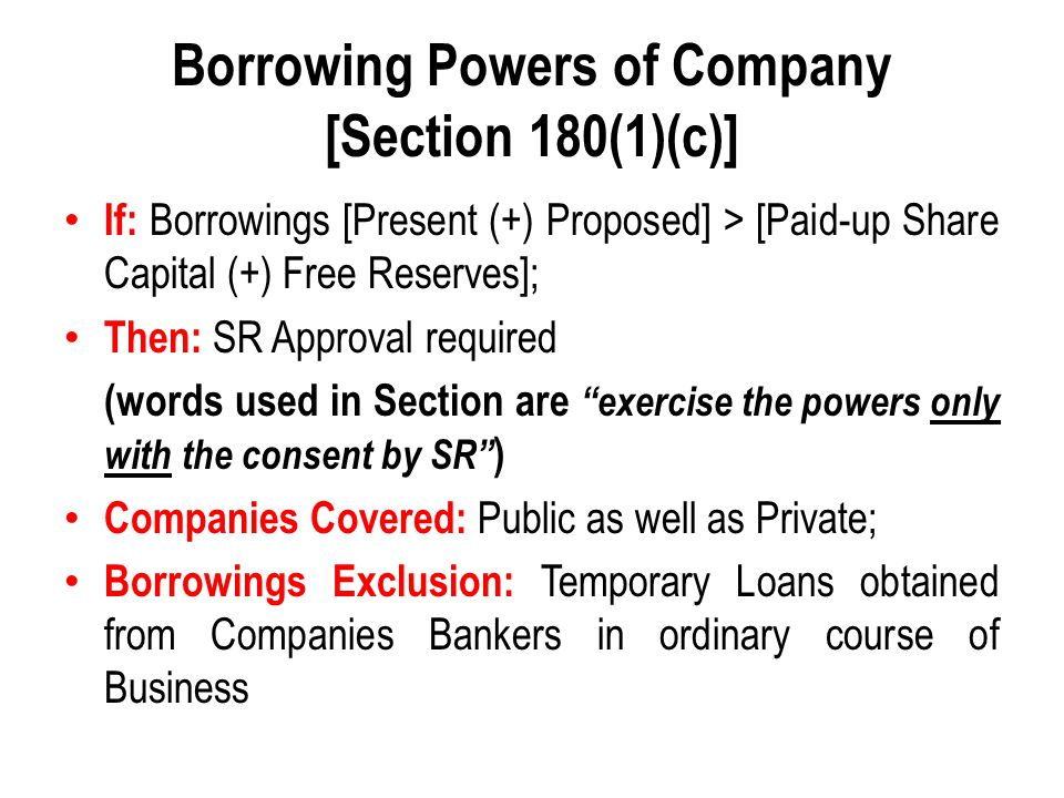 Borrowing Powers of Company [Section 180(1)(c)]